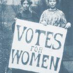 Voto Feminino - Sufragistas