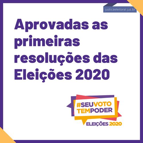 TSE aprova as primeiras resoluções das Eleições 2020